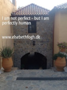Citater om livet - I am not perfect but perfectly human