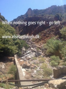 Citater om livet - when nothing goes right go left